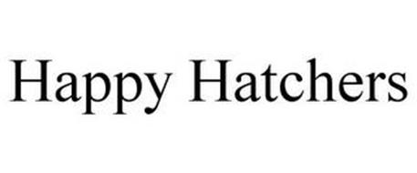 HAPPY HATCHERS