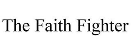 THE FAITH FIGHTER