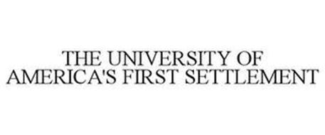 THE UNIVERSITY OF AMERICA'S FIRST SETTLEMENT