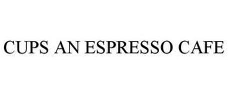 CUPS AN ESPRESSO CAFE