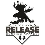CATCH AND RELEASE HUNTING APPAREL