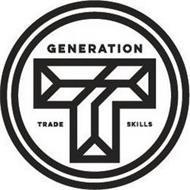 GENERATION T TRADE SKILLS