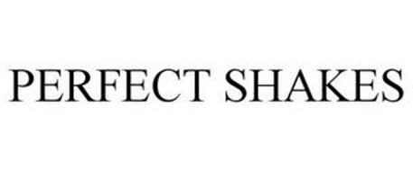 PERFECT SHAKES