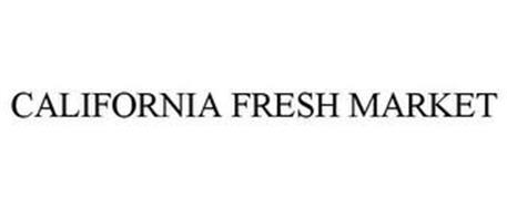 CALIFORNIA FRESH MARKET