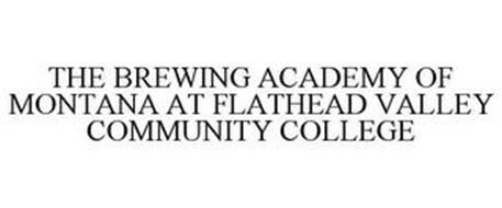 THE BREWING ACADEMY OF MONTANA AT FLATHEAD VALLEY COMMUNITY COLLEGE