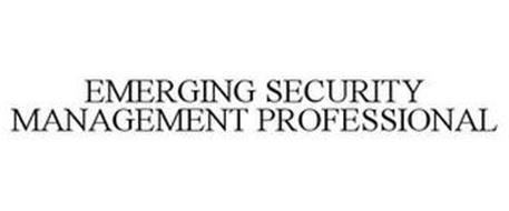 EMERGING SECURITY MANAGEMENT PROFESSIONAL