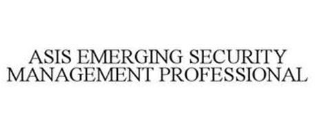 ASIS EMERGING SECURITY MANAGEMENT PROFESSIONAL