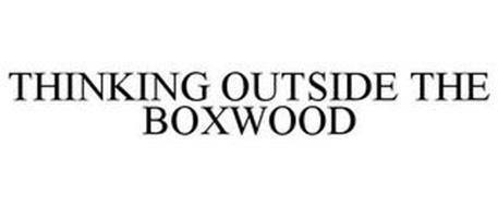 THINKING OUTSIDE THE BOXWOOD