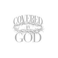 COVERED BY GOD