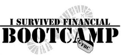 I SURVIVED FINANCIAL BOOTCAMP FBC
