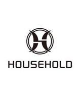 H HOUSEHOLD