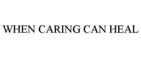WHEN CARING CAN HEAL