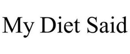 MY DIET SAID