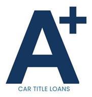 A+ CAR TITLE LOANS