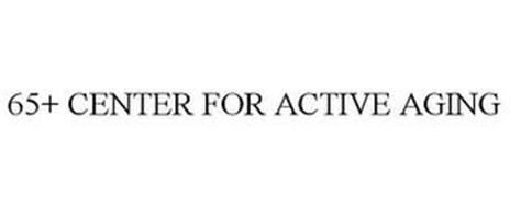 65+ CENTER FOR ACTIVE AGING