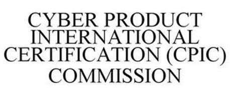 CYBER PRODUCT INTERNATIONAL CERTIFICATION (CPIC) COMMISSION