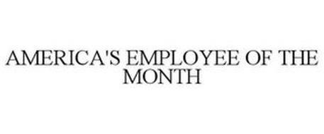 AMERICA'S EMPLOYEE OF THE MONTH