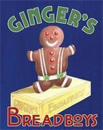 GINGER'S BREADBOYS