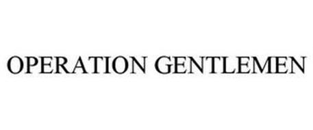OPERATION GENTLEMEN