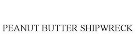 PEANUT BUTTER SHIPWRECK