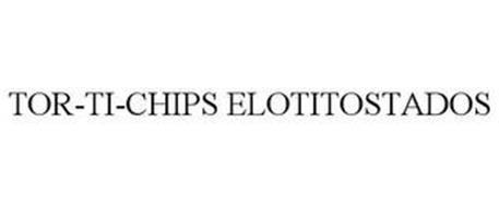 TOR-TI-CHIPS ELOTITOSTADOS