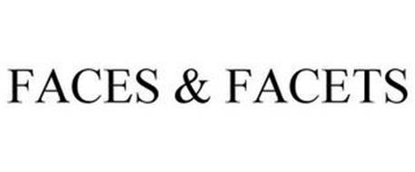 FACES & FACETS