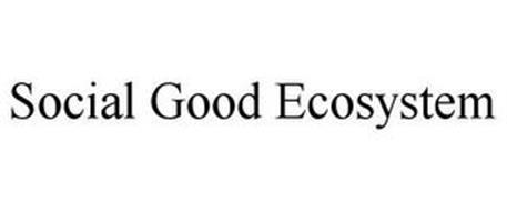 SOCIAL GOOD ECOSYSTEM
