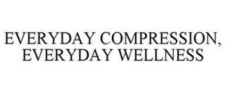 EVERYDAY COMPRESSION, EVERYDAY WELLNESS