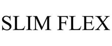 SLIM FLEX