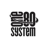 ONE80 SYSTEM
