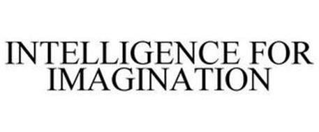 INTELLIGENCE FOR IMAGINATION