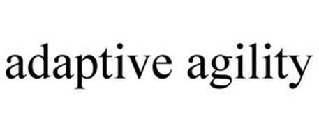 ADAPTIVE AGILITY