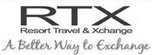 RTX RESORT TRAVEL & XCHANGE A BETTER WAY TO EXCHANGE