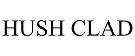 HUSH CLAD