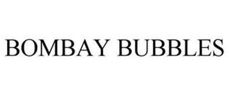 BOMBAY BUBBLES