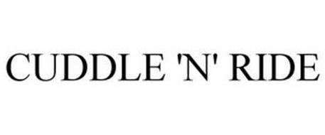 CUDDLE 'N' RIDE