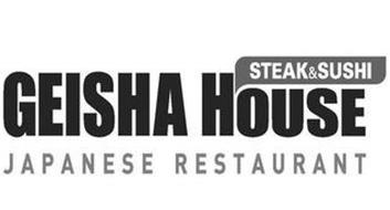 GEISHA HOUSE STEAK & SUSHI JAPANESE RESTAURANT