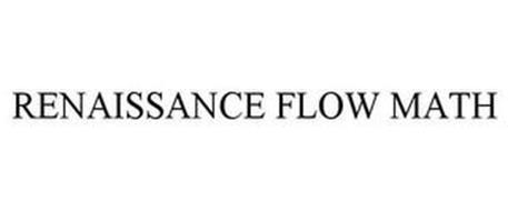 RENAISSANCE FLOW MATH
