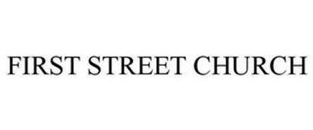FIRST STREET CHURCH