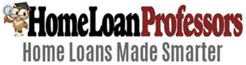 HOME LOAN PROFESSORS HOME LOANS MADE SMARTER