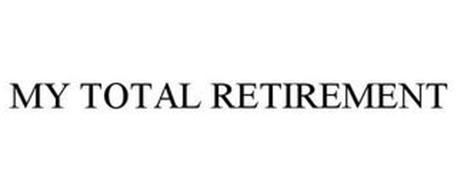 MY TOTAL RETIREMENT