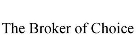 THE BROKER OF CHOICE