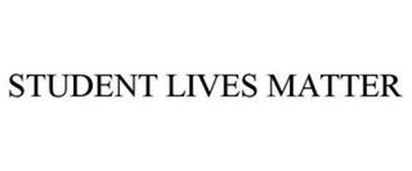STUDENT LIVES MATTER