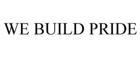 WE BUILD PRIDE
