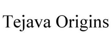 TEJAVA ORIGINS