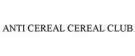 ANTI CEREAL CEREAL CLUB