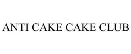 ANTI CAKE CAKE CLUB