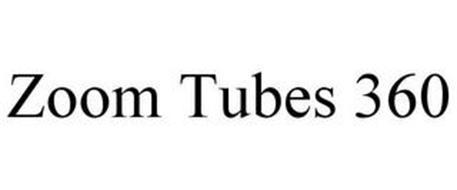 ZOOM TUBES 360