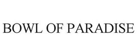 BOWL OF PARADISE