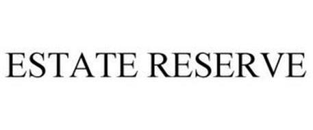 ESTATE RESERVE